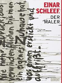 Einar Schleef. Der Maler