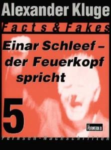 Einar Schleef – Der Feuerkopf spricht