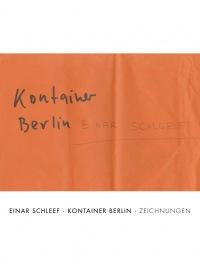 Einar Schleef. Kontainer Berlin. Zeichnungen
