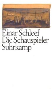 Einar Schleef: Die Schauspieler