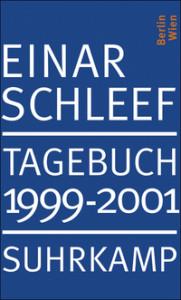 Einar Schleef: Tagebuch 1999–2001