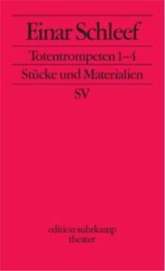 Einar Schleef: Totentrompeten 1–4