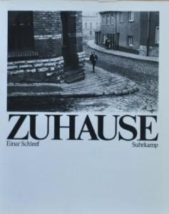 Einar Schleef: Zuhause